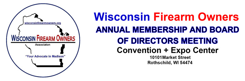 Wisconsin Firearm Owners Annual Meeting